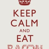 13x19-Keep-Calm-and-Eat-Bacon-Art-Poster-Print-0