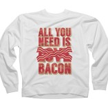All-you-need-is-bacon-Mens-Large-White-Graphic-Crew-Sweatshirt-0