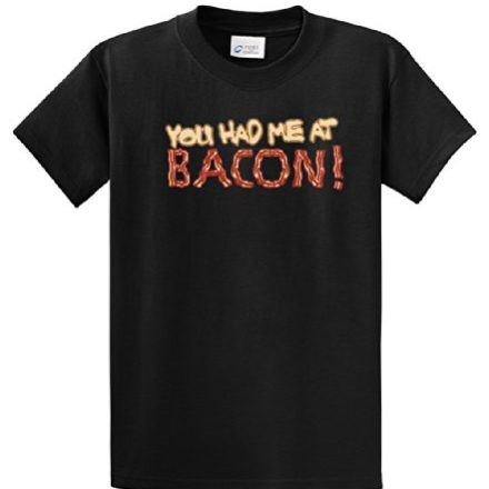 Bacon-Lovers-T-Shirt-You-Had-Me-At-Bacon-0