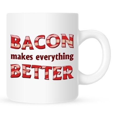 Bacon-Makes-Everything-Better-Coffee-Mug-11-oz-0