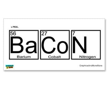 Bacon-Periodic-Table-Barium-Cobalt-Nitrogen-Window-Bumper-Locker-Sticker-0