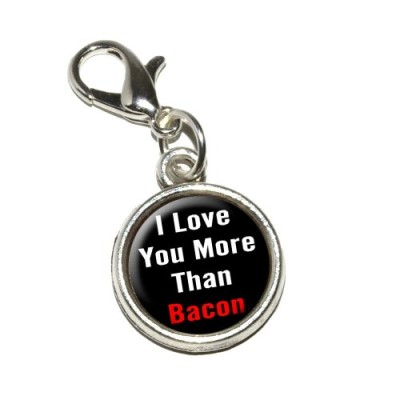 Graphics-and-More-I-Love-You-More-Than-Bacon-Antiqued-Bracelet-Pendant-Zipper-Pull-Charm-with-Lobster-Clasp-0