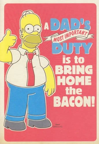 "greeting card birthday simpsons ""a dad's most important duty is to, Birthday card"