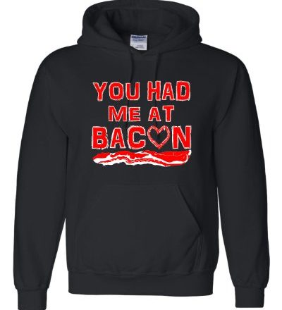 Medium-Black-Adult-You-Had-Me-At-Bacon-Sweatshirt-Hoodie-0