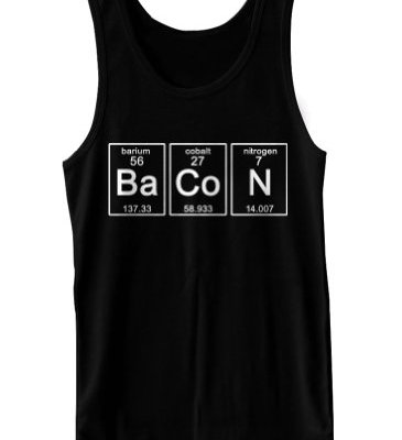 Periodic-BaCoN-Science-Chemistry-Funny-Geekery-Geek-Nerd-Humor-Tank-Top-0