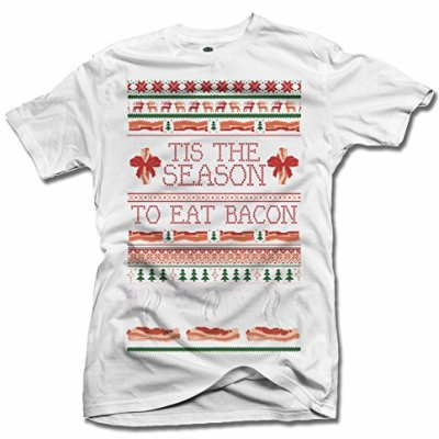 TIS-THE-SEASON-TO-EAT-BACON-UGLY-CHRISTMAS-SWEATER-S-White-Mens-Tee-61oz-0