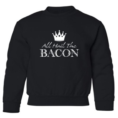 Tasty-Threads-All-Hail-The-Bacon-Kids-Sweatshirt-Black-Small-0