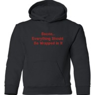 Tasty-Threads-BaconEverything-Should-Be-Wrapped-In-Kids-Hooded-Sweatshirt-Black-Small-0