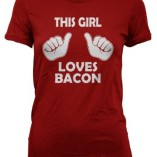 Womens-This-Girl-Loves-Bacon-T-Shirt-Funny-Food-Shirt-For-Women-0-0
