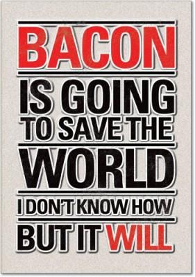 Bacon-Save-World-Birthday-Funny-Greeting-Card-0