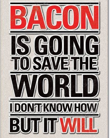 Bacon-Save-World-Birthday-Funny-Greeting-Card-0