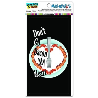 Graphics-and-More-Dont-Go-Bacon-My-Heart-Black-Breakfast-Mag-Neatos-Automotive-Car-Refrigerator-Locker-Vinyl-Magnet-0