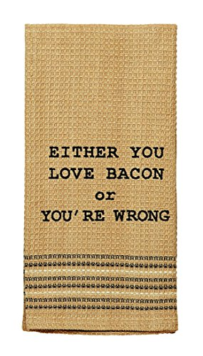 Ihf Home Decor Dish Towel Love Bacon Or You 39 Re Wrong