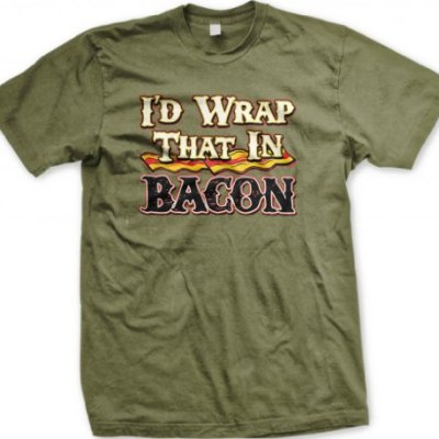 Id-Wrap-That-In-Bacon-Mens-T-shirt-Hilarious-Funny-Bacon-Design-Mens-Tee-Olive-Green-X-large-0