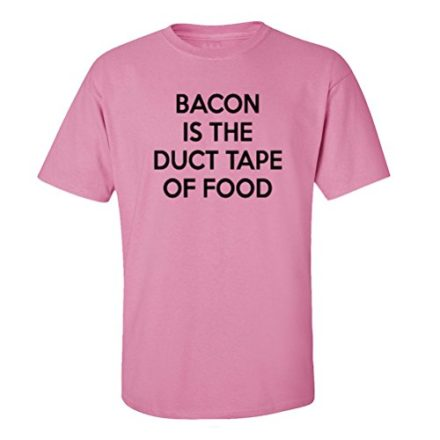 Mashed-Clothing-Bacon-Is-The-Duct-Tape-Of-Food-Adult-T-Shirt-Raspberry-Small-0