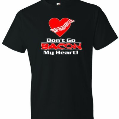 Mens-Dont-Go-Bacon-My-Heart-T-Shirt-Black-3X-0