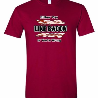 Mens-Either-You-Like-BACON-Or-Youre-Wrong-Bacon-Strips-Lovers-T-Shirt-Cardinal-Small-0