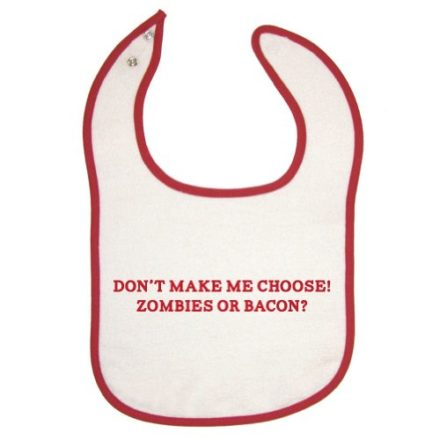 Unisex-Baby-Dont-Make-Me-Choose-Zombies-or-Bacon-Red-Piping-Bib-0