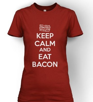 Womens-Keep-Calm-And-Eat-Bacon-T-Shirt-Funny-Bacon-Shirt-Bacon-Tee-For-Women-M-0