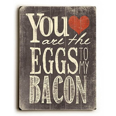 You-Are-The-Eggs-To-My-Bacon-by-Artist-Misty-Diller-9x12-Solid-Wood-Sign-Wall-Decor-Art-0