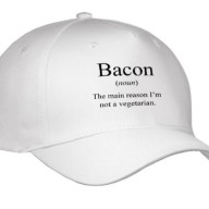 EvaDane-Funny-Quotes-Bacon-noun-the-reason-Im-not-a-vegetarian-Bacon-Lover-Caps-0