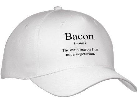 EvaDane-Funny-Quotes-Bacon-noun-the-reason-Im-not-a-vegetarian-Bacon-Lover-Caps-0