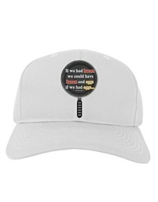 TooLoud-If-We-Had-Bacon-Text-Adult-Baseball-Cap-Hat-0