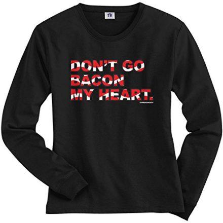 Threadrock-Womens-Dont-Go-Bacon-My-Heart-Long-Sleeve-T-shirt-0