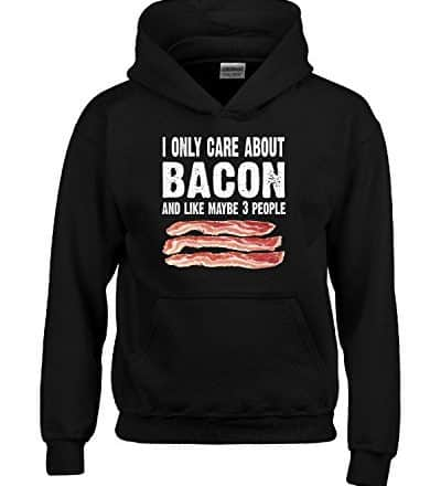 I-Only-Care-About-Bacon-And-Like-3-People-Novelty-Funny-Hoodie-0