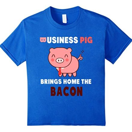 Business-Pig-Brings-Home-The-Bacon-Funny-Cute-Lover-T-Shirt-0